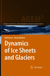 Dynamics of Ice Sheets and Glaciers by Ralf Greve