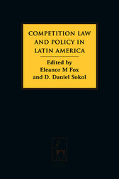 Competition Law and Policy in Latin America by Eleanor M Fox