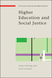 Higher Education and Social Justice by Andy Furlong
