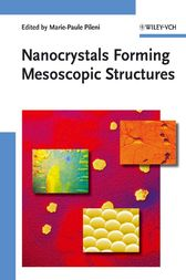 Nanocrystals Forming Mesoscopic Structures by Marie-Paule Pileni