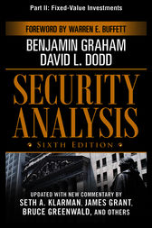 Security Analysis, Sixth Edition, Part II - Fixed-Value Investments by Benjamin Graham