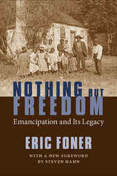 Nothing But Freedom by Eric Foner
