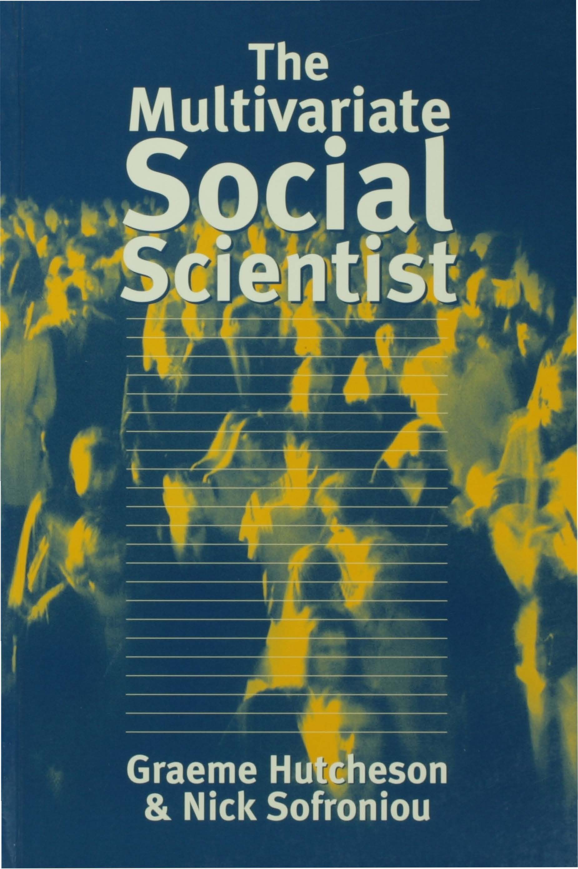 Download Ebook The Multivariate Social Scientist by Graeme Hutcheson Pdf