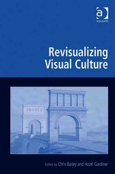 Revisualizing Visual Culture by Hazel Gardiner