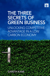 Three Secrets of Green Business by Gareth Kane
