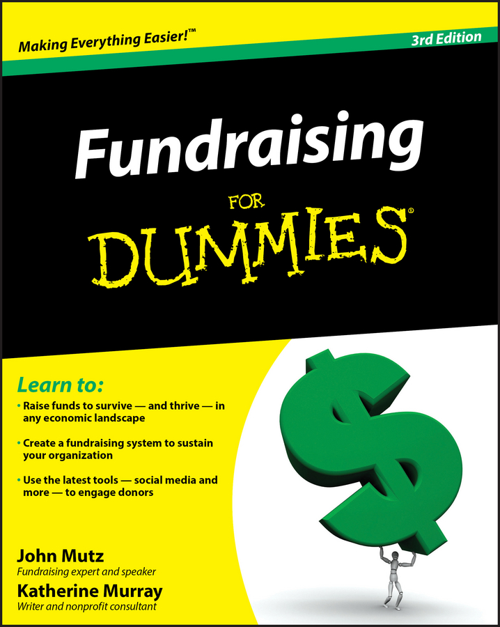 Download Ebook Fundraising For Dummies (3rd ed.) by John Mutz Pdf