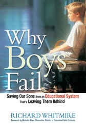 Why Boys Fail by Richard Whitmire