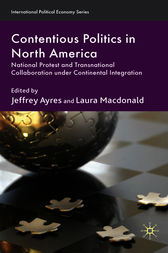 Contentious Politics in North America by Jeffrey Ayres