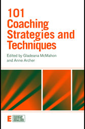 101 Coaching Strategies and Techniques by Gladeana McMahon