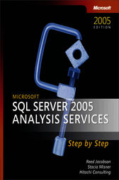 Microsoft® SQL Server™ 2005 Analysis Services Step by Step by Reed Jacobsen