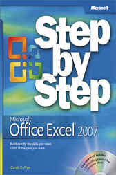 Microsoft® Office Excel® 2007 Step by Step by Curtis D. Frye