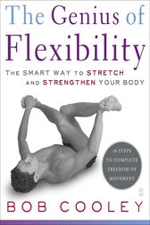 The Genius of Flexibility by Robert Donald Cooley