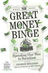The Great Money Binge by George Melloan