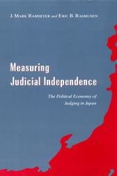 Measuring Judicial Independence by J. Mark Ramseyer