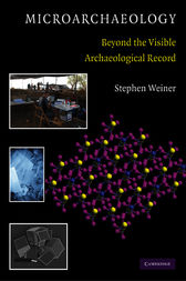 Microarchaeology by Stephen Weiner