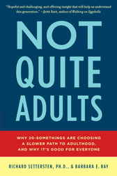 Not Quite Adults by Richard Settersten