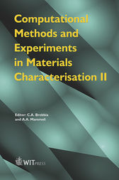 Computational Methods and Experiments in Materials Characterisation II by C. A. Brebbia