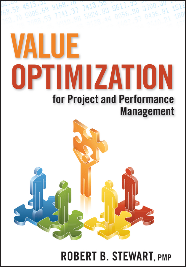 Download Ebook Value Optimization for Project and Performance Management by Robert B. Stewart Pdf