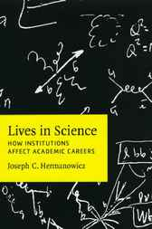 Lives in Science by Joseph C. Hermanowicz