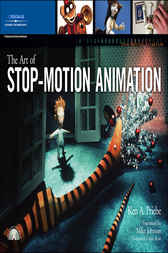 The Art of Stop-Motion Animation by Ken A. Priebe