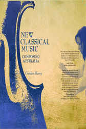 New Classical Music by Gordon Kerry