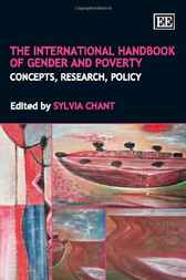 The International Handbook of Gender and Poverty by S. Chant