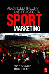 Advanced Theory and Practice in Sport Marketing by Eric Schwarz