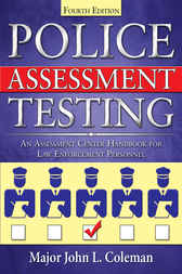 Police Assessment Testing by John L. Coleman
