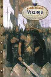 Barbarians!: Vikings by Kathryn Hinds
