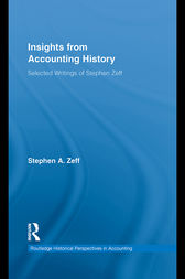 Insights from Accounting History by Stephen A. Zeff
