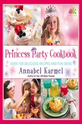 Princess Party Cookbook by Annabel Karmel