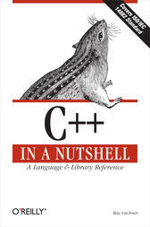C++ In a Nutshell by Ray Lischner