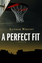 A Perfect Fit by Luther Wright