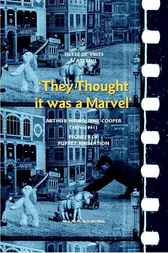 They Thought it was a Marvel by Tjitte Vries de