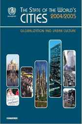 The State of the World's Cities 2004/5 by UN-HABITAT