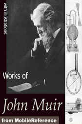 Works of John Muir by John Muir