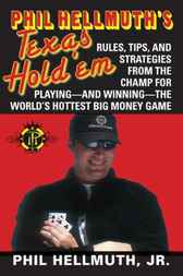 Phil Hellmuth's Texas Hold 'Em by Phil Hellmuth