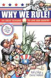 Why We Rule! by Rob Cohen