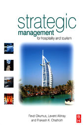 Strategic Management in the International Hospitality and Tourism Industry by Fevzi Okumus