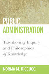 Public Administration by Norma M. Riccucci