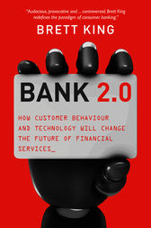 Bank 2.0 by Brett King