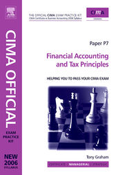 CIMA Exam Practice Kit Financial Accounting and Tax Principles by Colin Channer