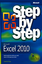 Microsoft® Excel® 2010 Step by Step by Curtis D. Frye