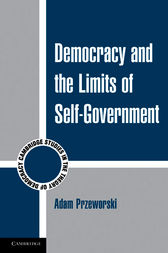 Democracy and the Limits of Self-Government by Adam Przeworski
