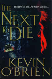 The Next To Die by Kevin O'Brien