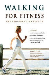 Walking for Fitness by Marnie Caron