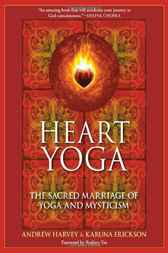Heart Yoga by Andrew Harvey