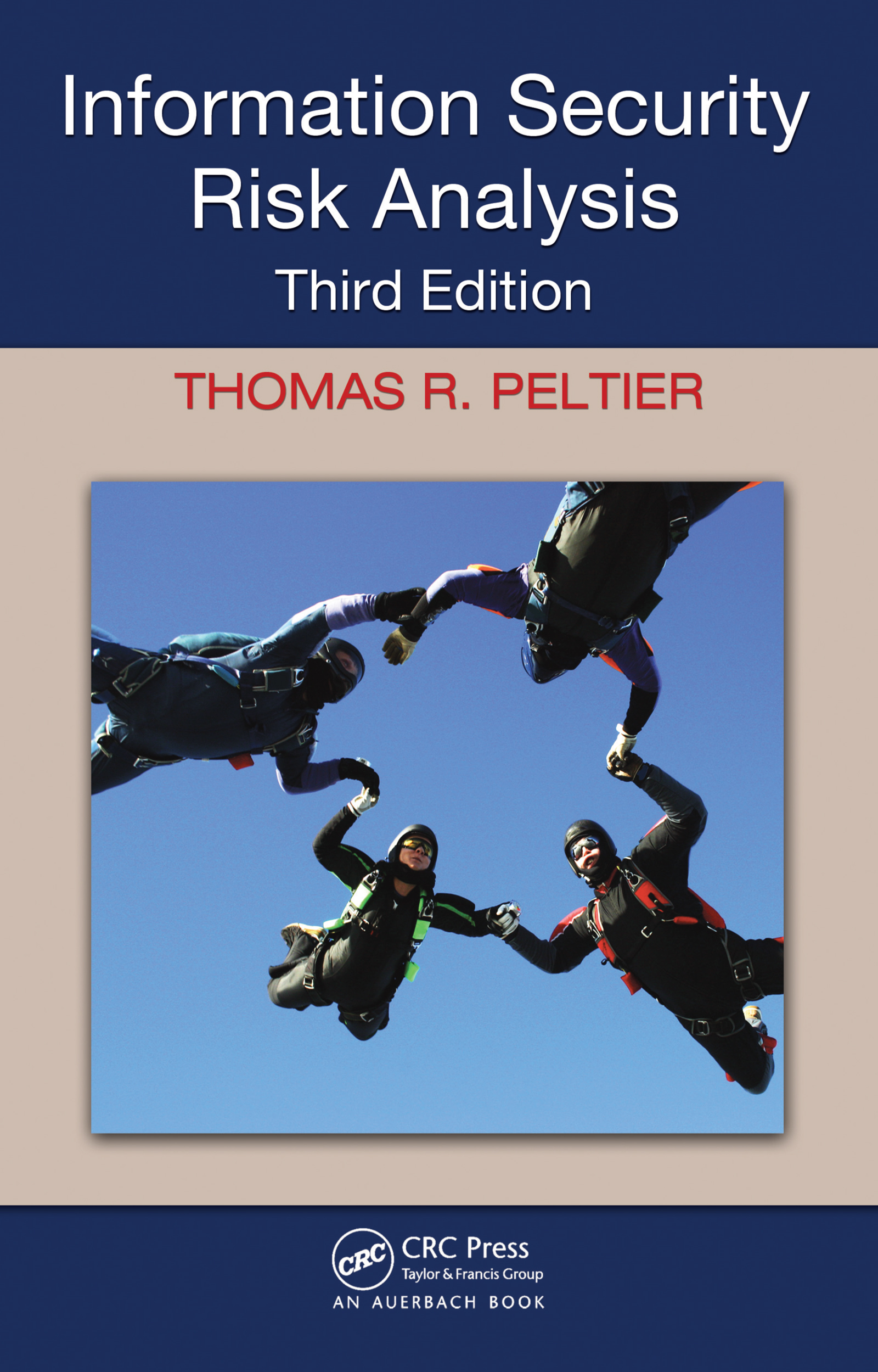 Download Ebook Information Security Risk Analysis (3rd ed.) by Thomas R. Peltier Pdf
