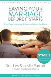 Saving Your Marriage Before It Starts by Les and Leslie Parrott