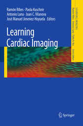 Learning Cardiac Imaging by Ramon Ribes